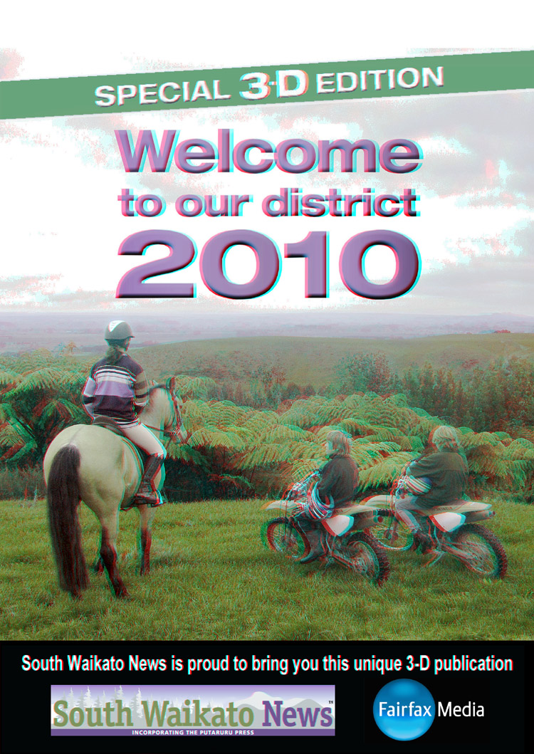 Welcome to Our District 2010 3-D by the South Waikato Times. 3-D Photography by Mathew Grocott.